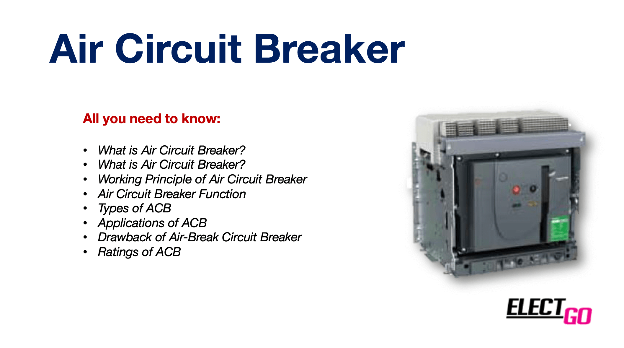 ACB 】| All you need to know about Air Circuit Breaker - [Updated 2020]ElectGo