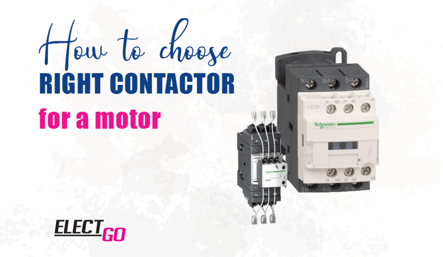 How to choose right contactor for your motor